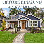 Tips for New Home Building