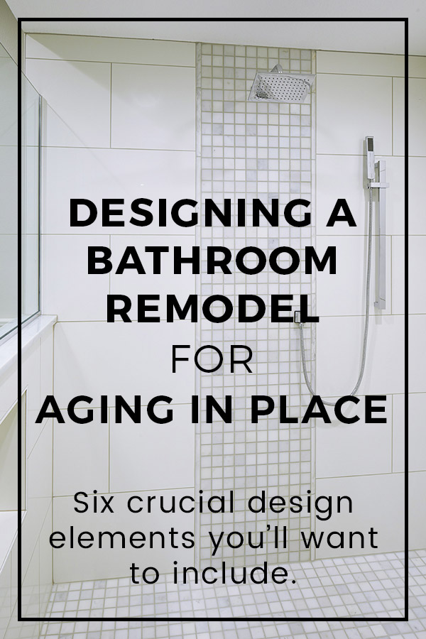 Aging in Place Bathroom Remodel