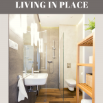 living in place bathroom tips
