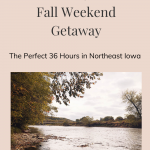 36 hours in Decorah Iowa Fall Weekend Getaway